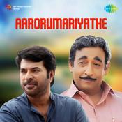 Aarorumariyathe Songs