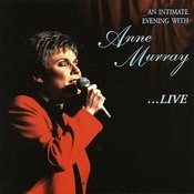 An Intimate Evening With Anne Murray...Live Songs