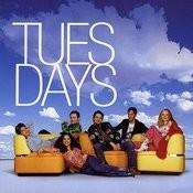 Tuesdays Songs