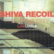 Shiva Recoil LiveUnlive Songs