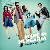 Made in Hungaria Songs