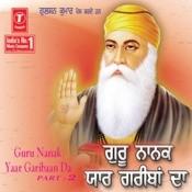 Guru Nanak Yaar Gariban Da Songs