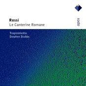 Rossi : Le canterine romane (-  Apex) Songs