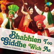 Bhabhien Too Gidha Wich Songs