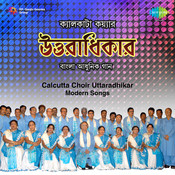 Calcutta Choir - Uttaradhikar Songs