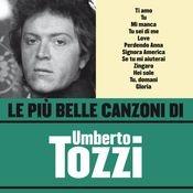 Le più belle canzoni di Umberto Tozzi Songs
