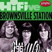 Rhino Hi-Five: Brownsville Station Songs