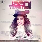 Jaani Tera Naa Songs