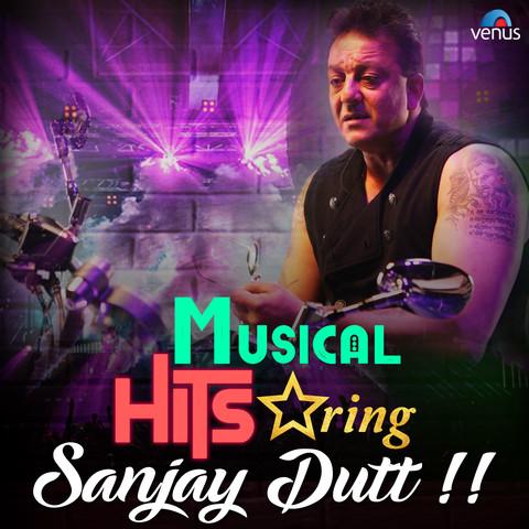 Musical Hits Starring Sanjay Dutt