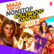 Maza Kar Lo Non Stop Bollywood Dandiya 2017 Song