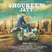 Shoukeen Jatt MP3 Song Download- Shoukeen Jatt Shoukeen Jatt