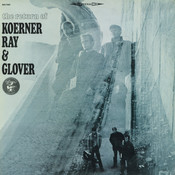 The Return of Koerner, Ray & Glover Songs