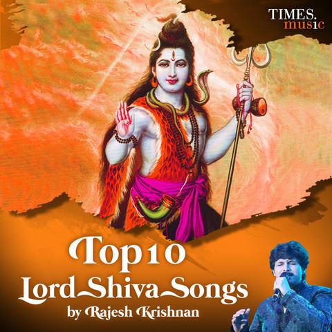 Top 10 Lord Shiva Songs By Rajesh Krishnan Songs Download Top 10 Lord Shiva Songs By Rajesh Krishnan Mp3 Kannada Songs Online Free On Gaana Com