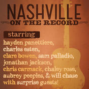 Nashville: On The Record Songs