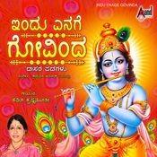 ಇಂದು ಎನಗೆ ಗೋವಿಂದ-indu enage govinda l devotional.