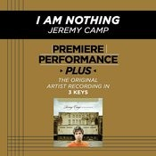 I Am Nothing (Premiere Performance Plus Track) Songs