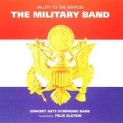 The Military Band: Salute To The Services Songs