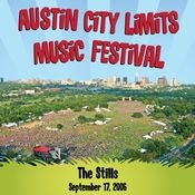 Live At Austin City Limits Music Festival 2006: The Stills Songs