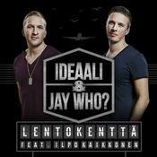 Lentokenttä (feat. Ilpo Kaikkonen) Songs