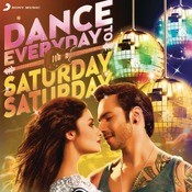 Dance Everyday to Saturday Saturday Songs