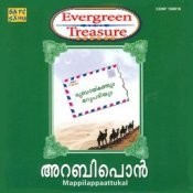 Evergreen Treasure Arabipon Mappila Songs Songs