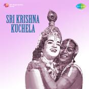 Sri Krishna Kuchela Songs