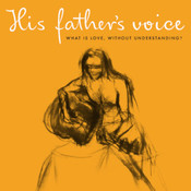His Father's Voice (Original Motion Picture Soundtrack) Songs