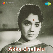 Akkachellelu Songs