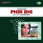 Phir Bhi Songs