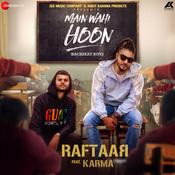 Main Wahi Hoon Raftaar Full Mp3 Song