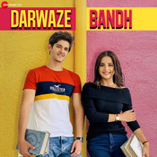 Darwaze Bandh Song