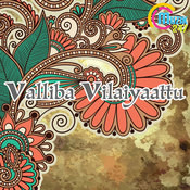Valliba Vilaiyaattu Songs