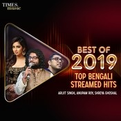 Best of 2019 - Top Bengali Streamed Hits Songs