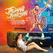 Jawaani Jaaneman Songs