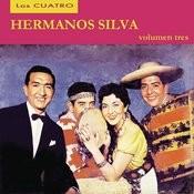 Los Cuatro Hermanos Silva - Volumen Tres Songs