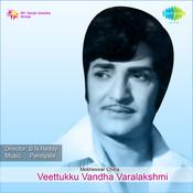 Veettukku Vandha Varalakshmi Songs