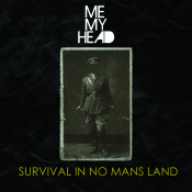 Survival In No Mans Land Songs