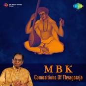 M B K Comositions 0f Thyagaraja Songs