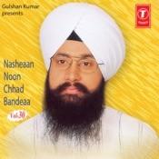 Nacheyan Nu Chhad Bandeya Songs