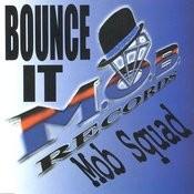 Bounce It Songs