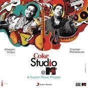 Coke Studio @ MTV India Ep 2 Songs