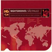 Nightgrooves: Sao Paulo Songs