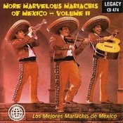 More Marvelous Mariachis Of Mexico, Vol.2 Songs