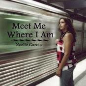 Meet Me Where I Am Songs