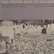 The Jupiter Book Of Ballads: Spoken And Sung By Isla Cameron, Jill Balcon, Pauline Letts, John Laurie, Etc. Songs