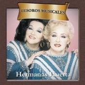 Tesoros Musicales - Hermanas Huerta Songs