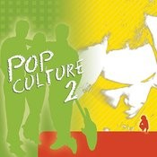 Pop Culture 2 Songs