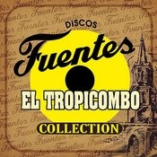 Discos Fuentes El Tropicombo Collection Songs