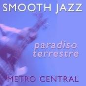 Smooth Jazz Paradiso Terrestre Songs