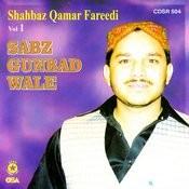 Sabz Gunbad Wale Vol 1 Songs